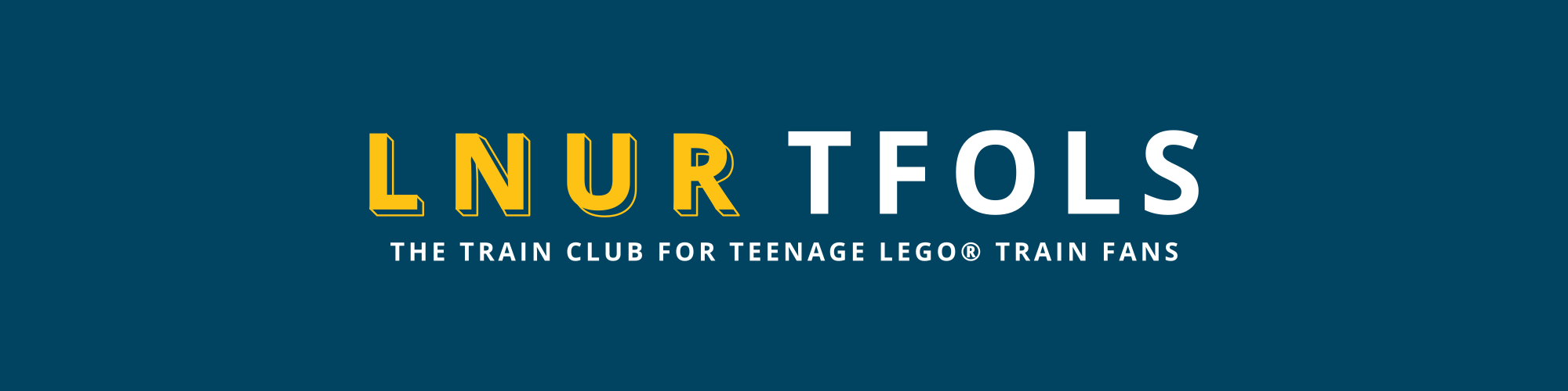 LNUR TFOLs - the LEGO train club for teenage LEGO fans